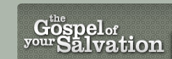 The Gospel of your Salvation | Online Self-study Bible Study Course